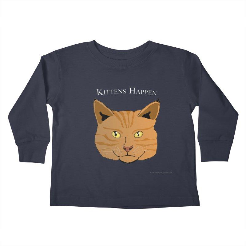 Kittens Happen Kids Toddler Longsleeve T-Shirt by Every Drop's An Idea's Artist Shop