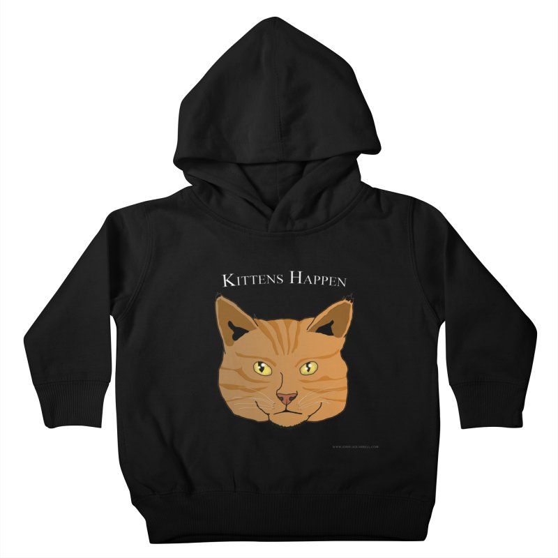 Kittens Happen Kids Toddler Pullover Hoody by Every Drop's An Idea's Artist Shop