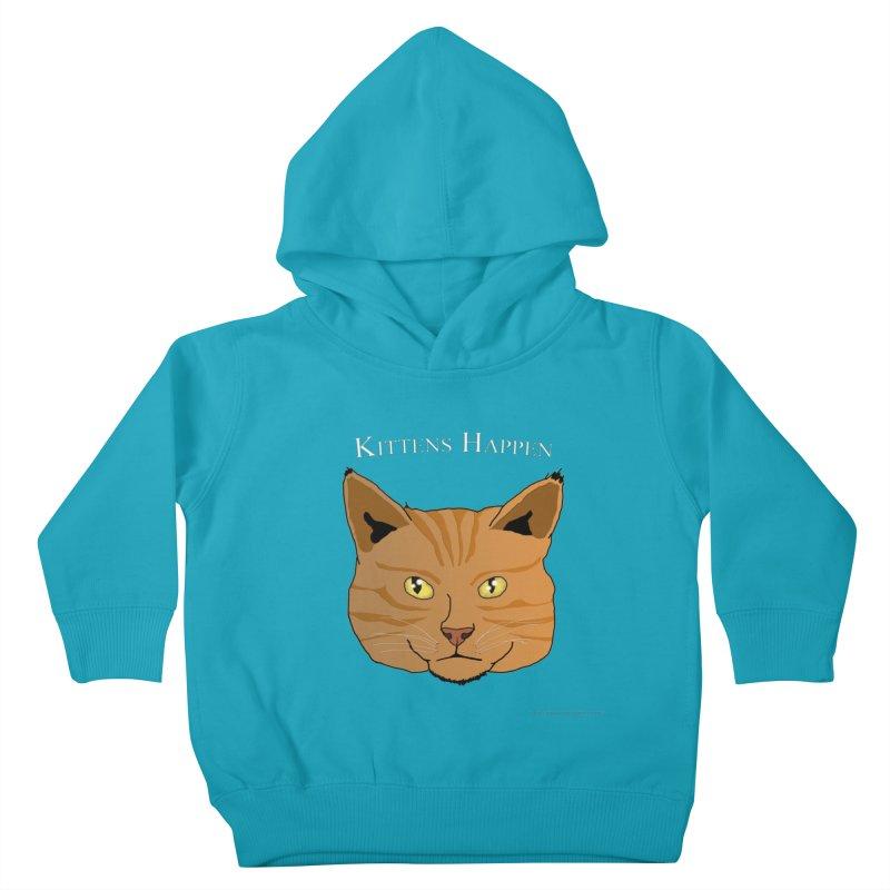 Kittens Happen Kids Toddler Pullover Hoody by Every Drop's An Idea's Artist Shop