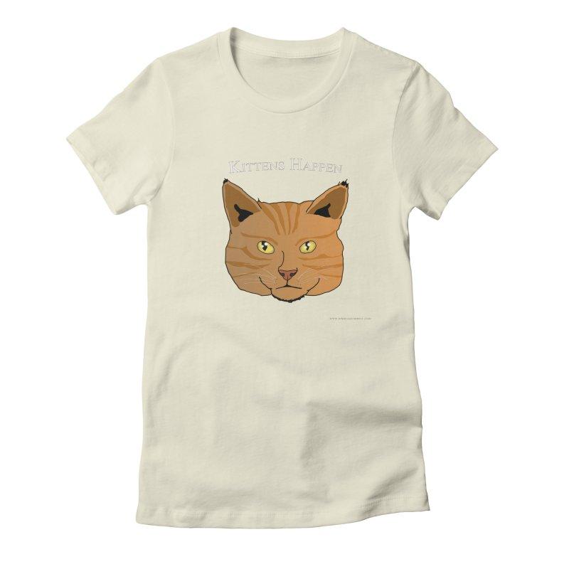 Kittens Happen Women's Fitted T-Shirt by Every Drop's An Idea's Artist Shop