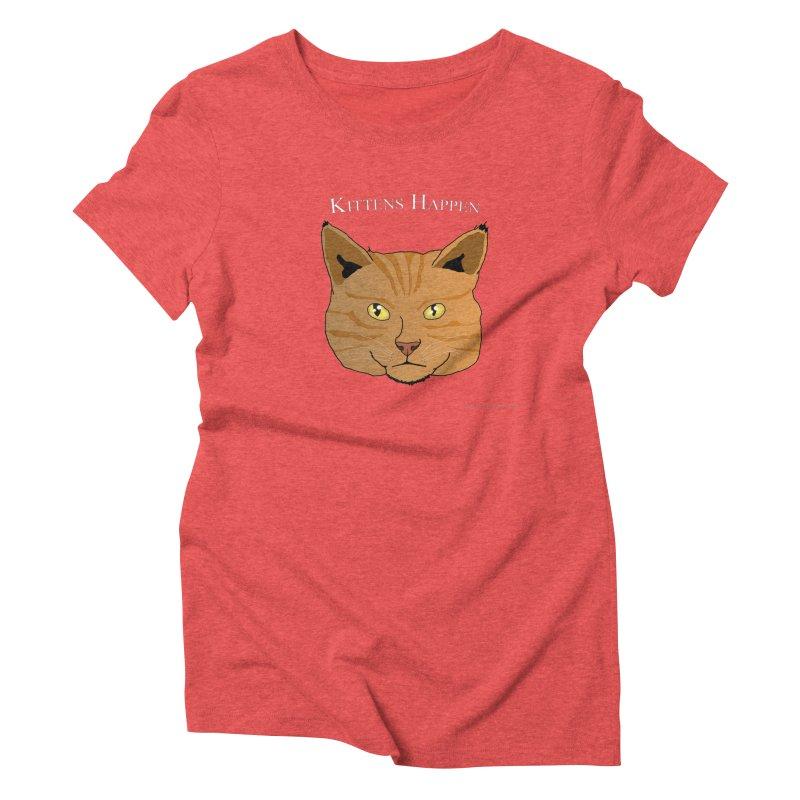 Kittens Happen Women's Triblend T-Shirt by Every Drop's An Idea's Artist Shop