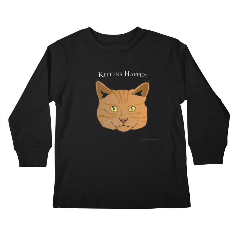 Kittens Happen Kids Longsleeve T-Shirt by Every Drop's An Idea's Artist Shop