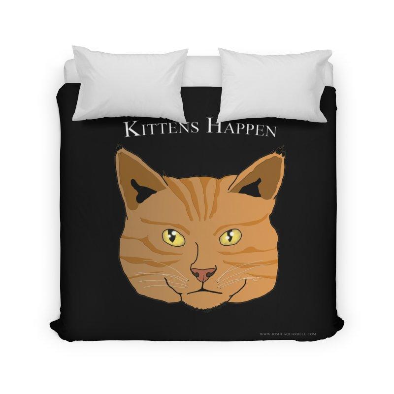 Kittens Happen Home Duvet by Every Drop's An Idea's Artist Shop