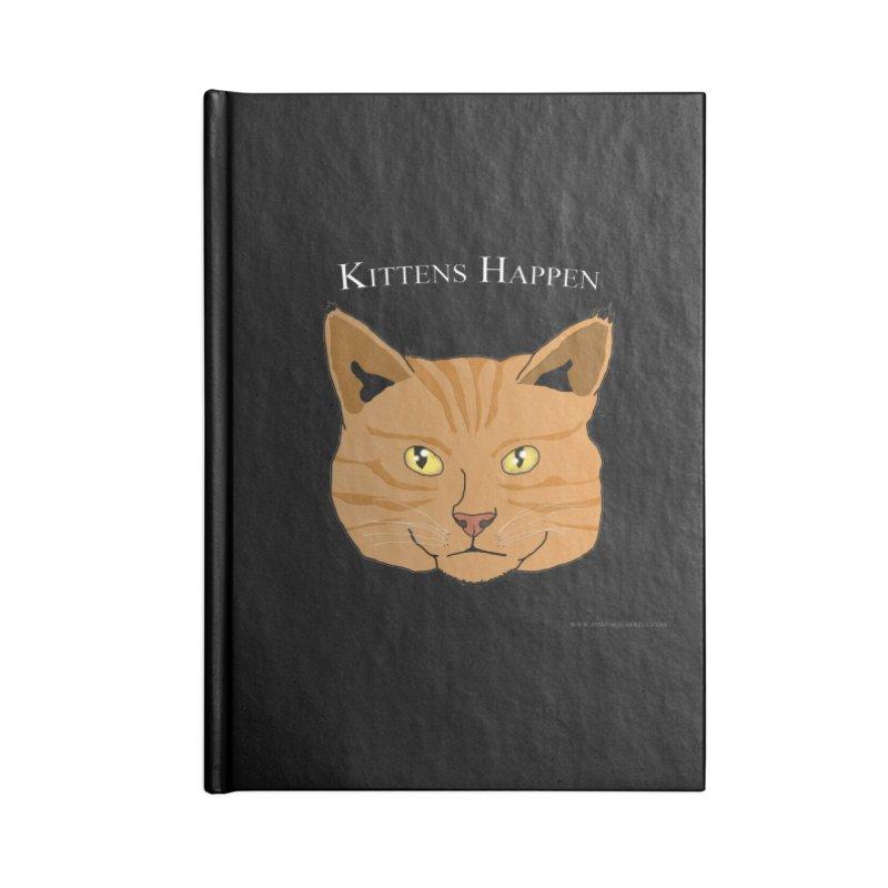 Kittens Happen Accessories Notebook by Every Drop's An Idea's Artist Shop
