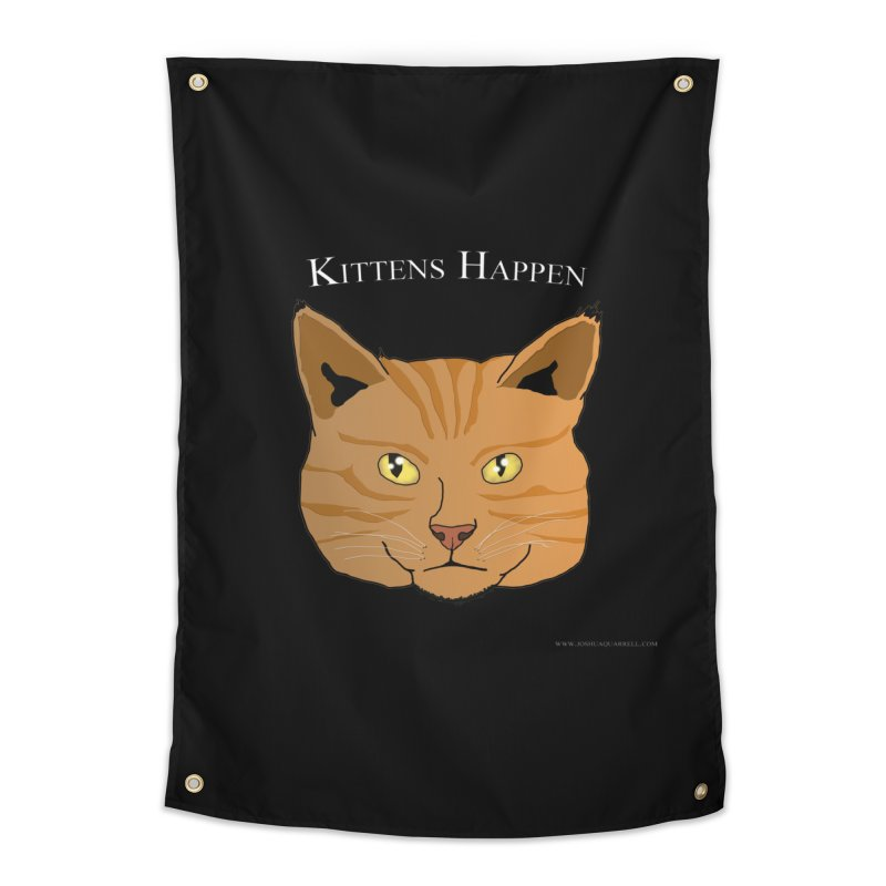 Kittens Happen Home Tapestry by Every Drop's An Idea's Artist Shop