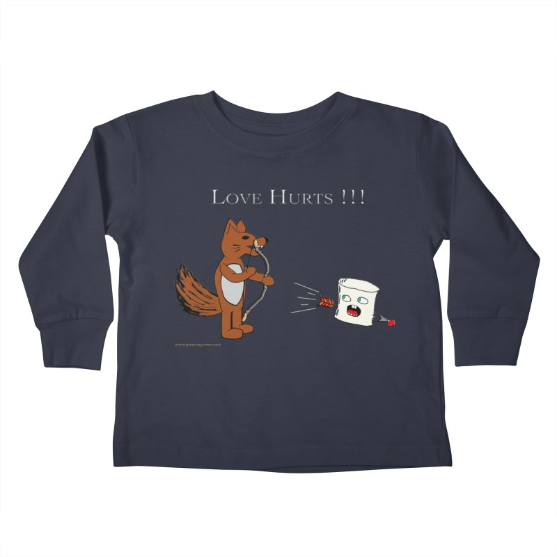 Love Hurts!!! Kids Toddler Longsleeve T-Shirt by Every Drop's An Idea's Artist Shop