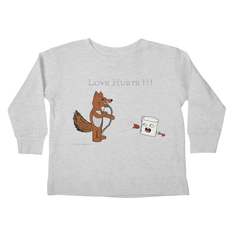 Love Hurts!!! Kids Toddler Longsleeve T-Shirt by Every Drop's An Idea's Artist Shop