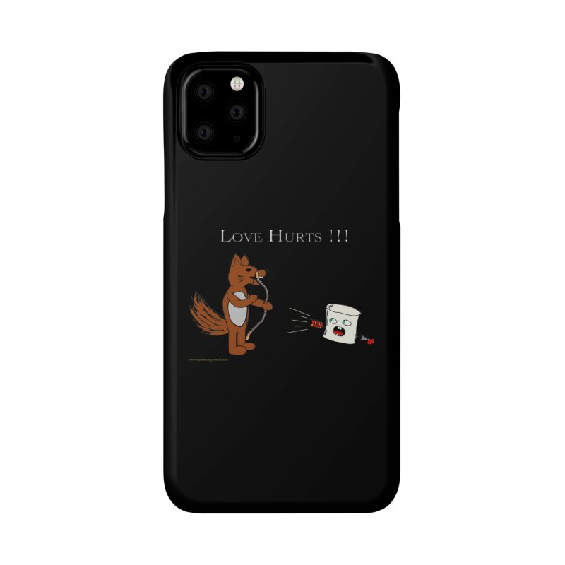 Love Hurts!!! Accessories Phone Case by Every Drop's An Idea's Artist Shop