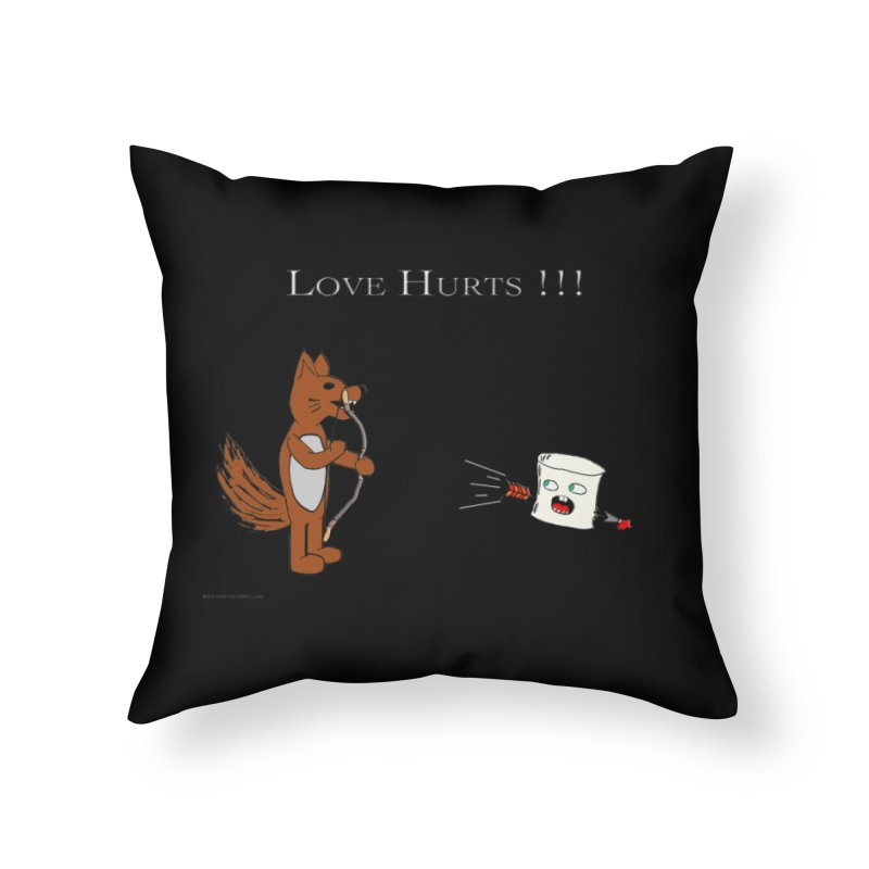 Love Hurts!!! Home Throw Pillow by Every Drop's An Idea's Artist Shop