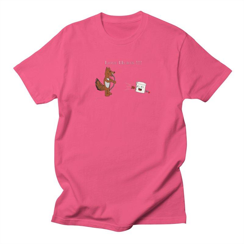 Love Hurts!!! Women's Unisex T-Shirt by Every Drop's An Idea's Artist Shop