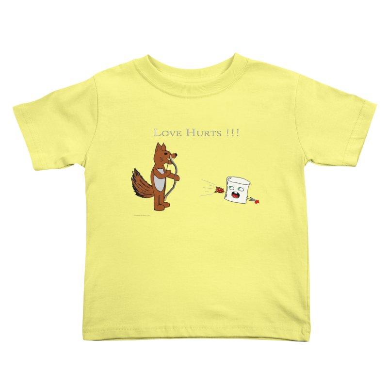 Love Hurts!!! Kids Toddler T-Shirt by Every Drop's An Idea's Artist Shop