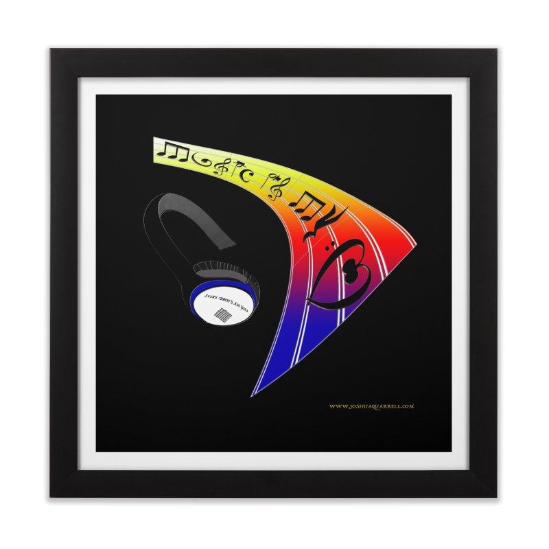 Music Is My Heart Home Framed Fine Art Print by Every Drop's An Idea's Artist Shop