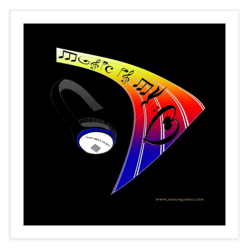 Music Is My Heart Home Fine Art Print by Every Drop's An Idea's Artist Shop