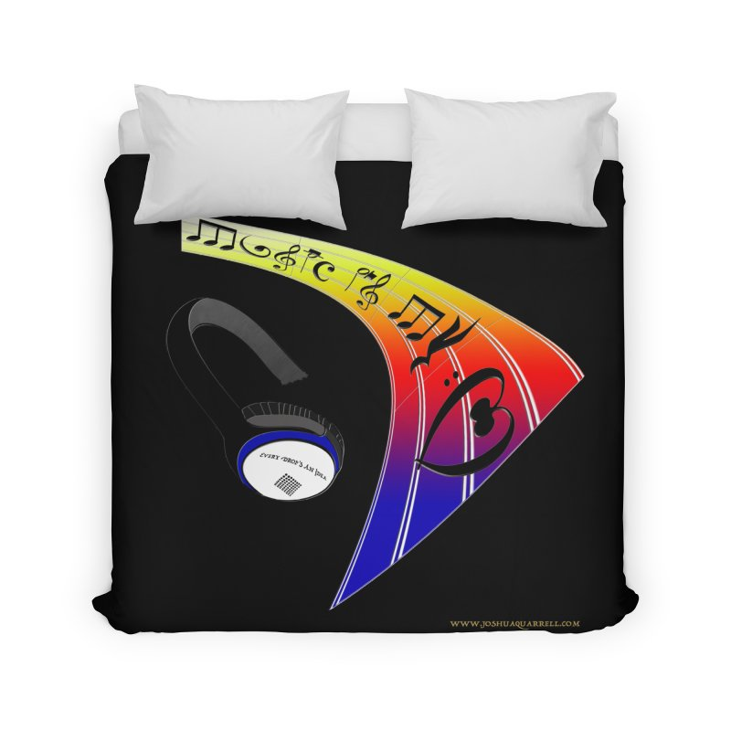 Music Is My Heart Home Duvet by Every Drop's An Idea's Artist Shop