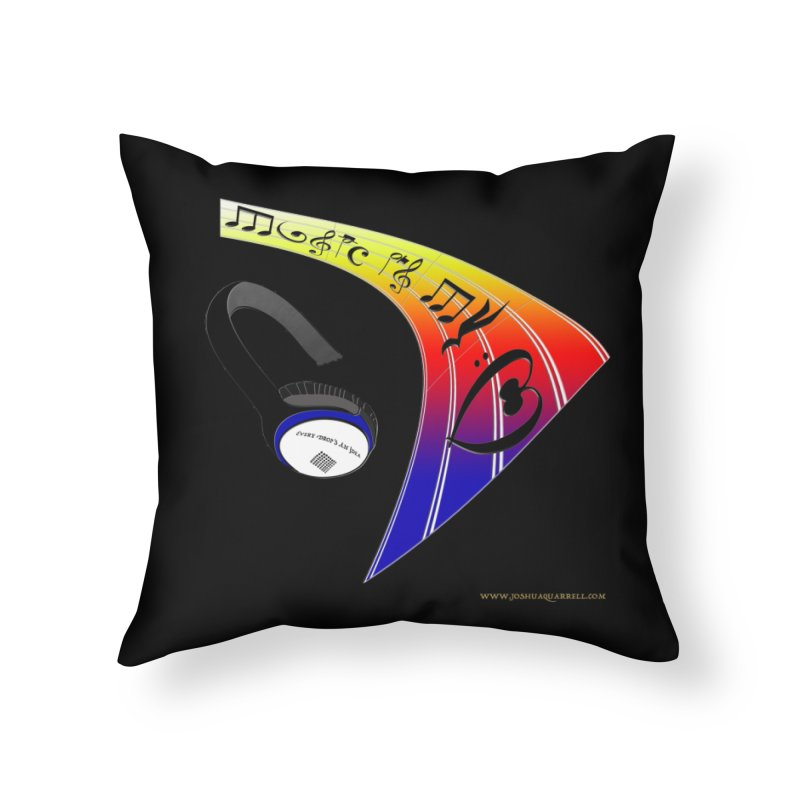 Music Is My Heart Home Throw Pillow by Every Drop's An Idea's Artist Shop