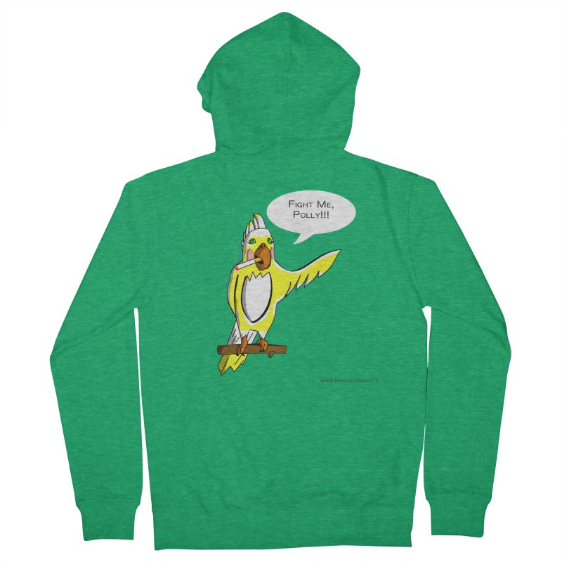 Fight Me, Polly!!! Women's Zip-Up Hoody by Every Drop's An Idea's Artist Shop