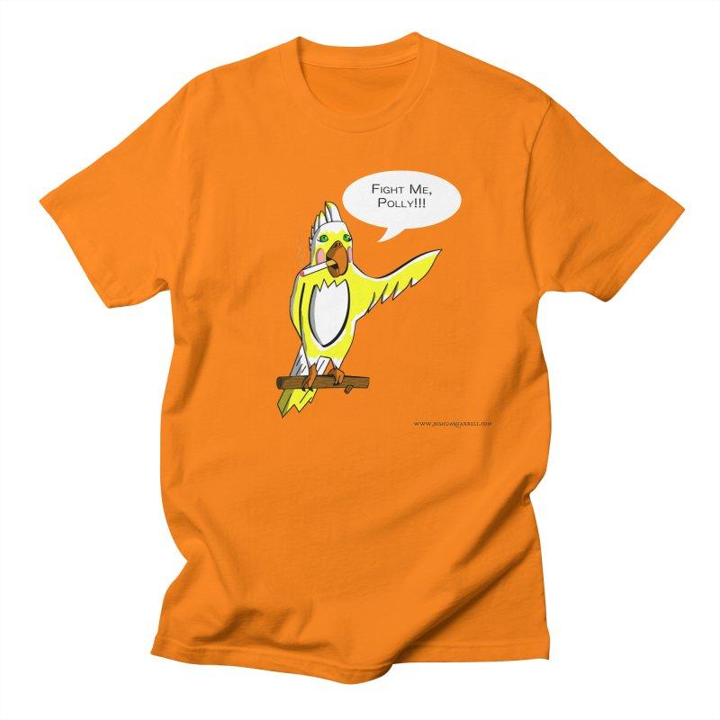 Fight Me, Polly!!! Men's T-Shirt by Every Drop's An Idea's Artist Shop