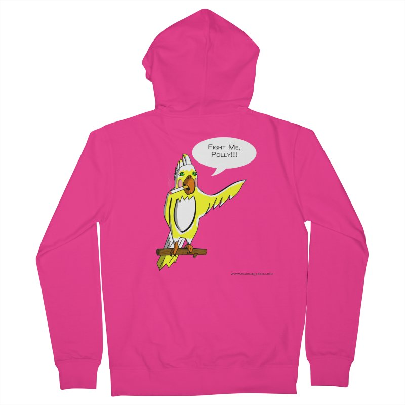 Fight Me, Polly!!! Men's French Terry Zip-Up Hoody by Every Drop's An Idea's Artist Shop