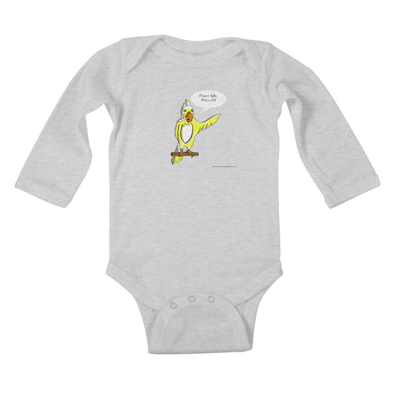 Fight Me, Polly!!! Kids Baby Longsleeve Bodysuit by Every Drop's An Idea's Artist Shop