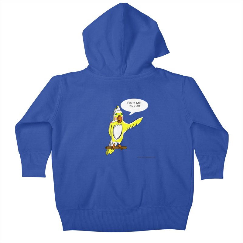 Fight Me, Polly!!! Kids Baby Zip-Up Hoody by Every Drop's An Idea's Artist Shop