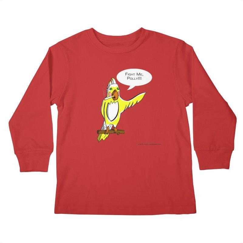 Fight Me, Polly!!! Kids Longsleeve T-Shirt by Every Drop's An Idea's Artist Shop