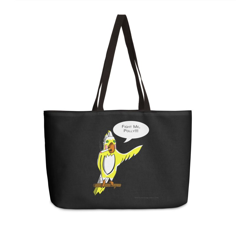 Fight Me, Polly!!! Accessories Weekender Bag Bag by Every Drop's An Idea's Artist Shop