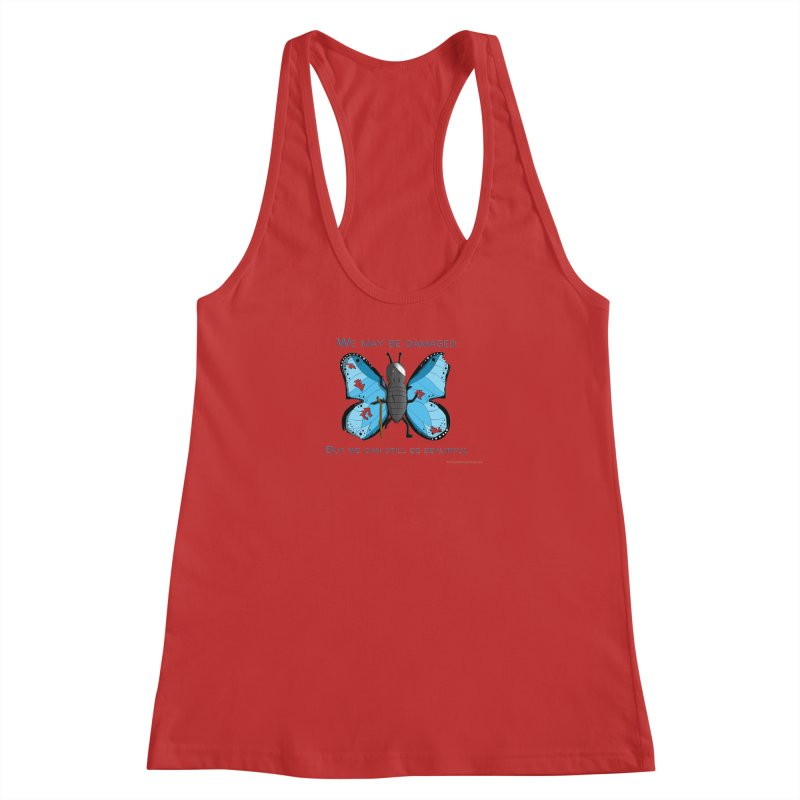 Battle Damaged Butterfly Women's Racerback Tank by Every Drop's An Idea's Artist Shop