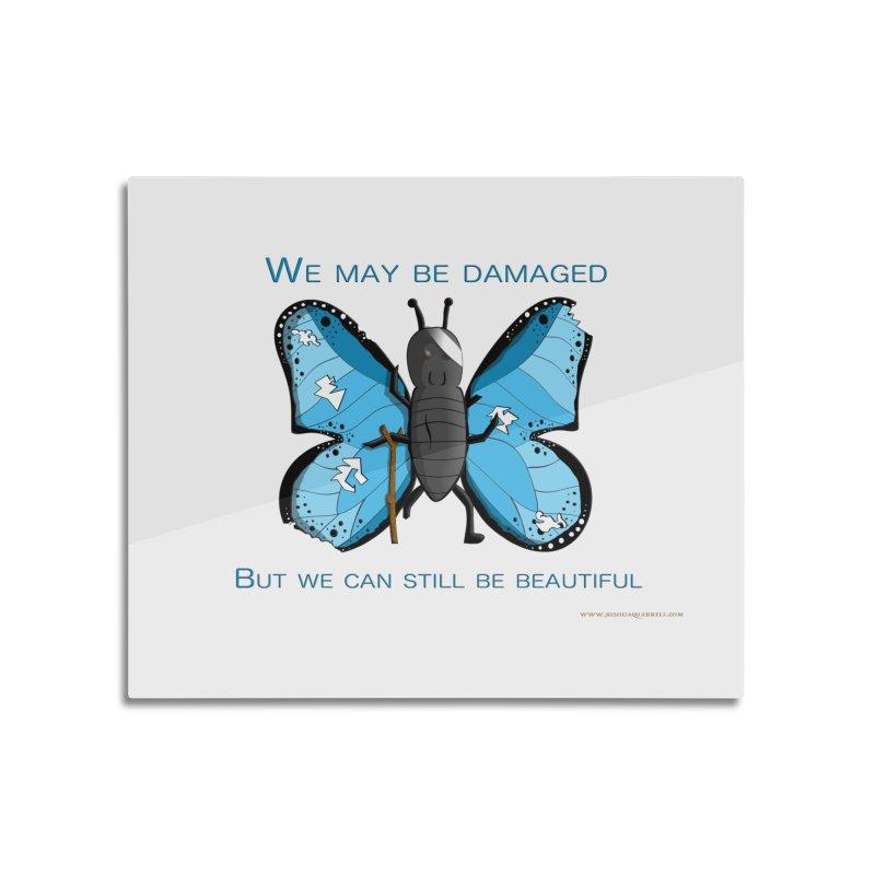 Battle Damaged Butterfly Home Mounted Aluminum Print by Every Drop's An Idea's Artist Shop