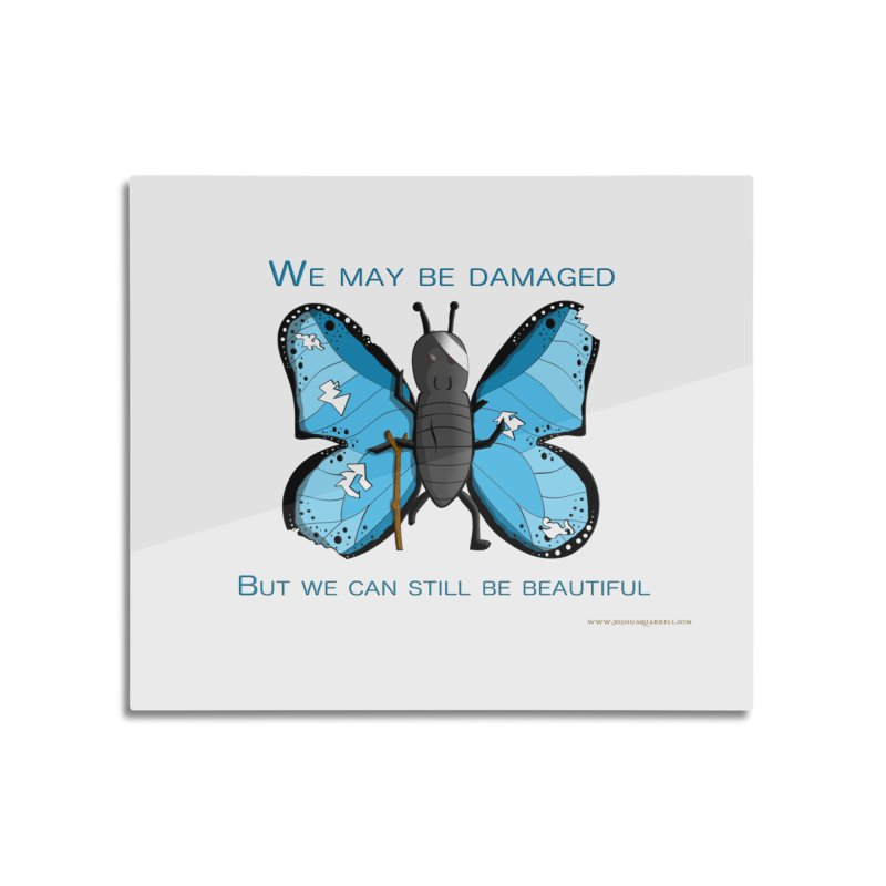 Battle Damaged Butterfly Home Mounted Aluminum Print by Every Drop's An Idea's Artist Shop