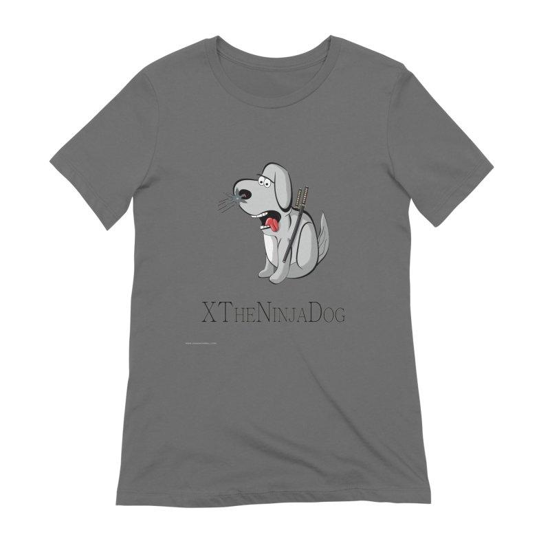 XTheNinjaDog Women's Extra Soft T-Shirt by Every Drop's An Idea's Artist Shop