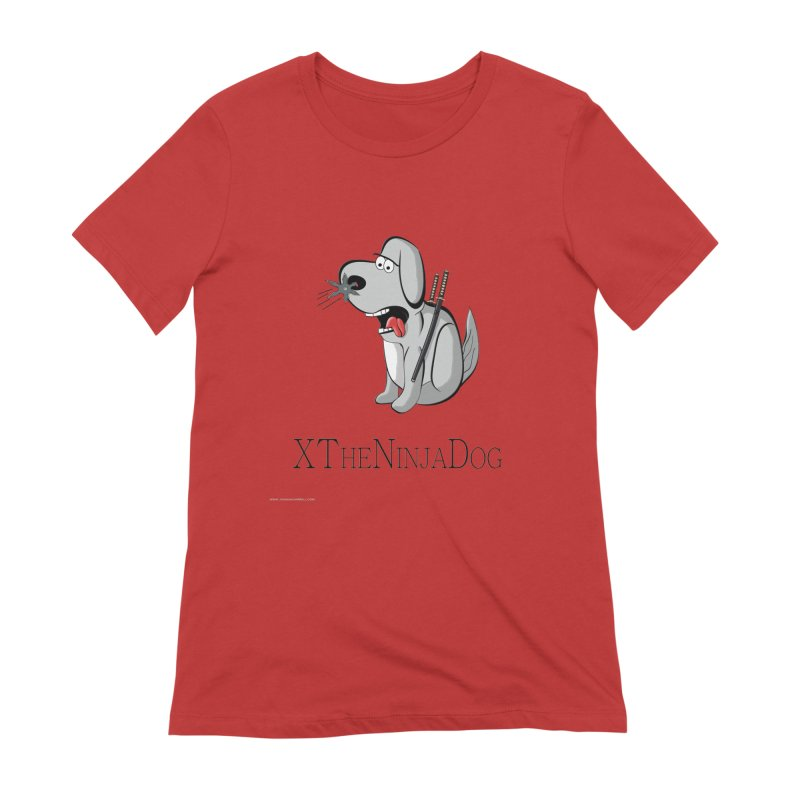 XTheNinjaDog Women's Extra Soft T-Shirt by Every Drop's An Idea's Artist Shop