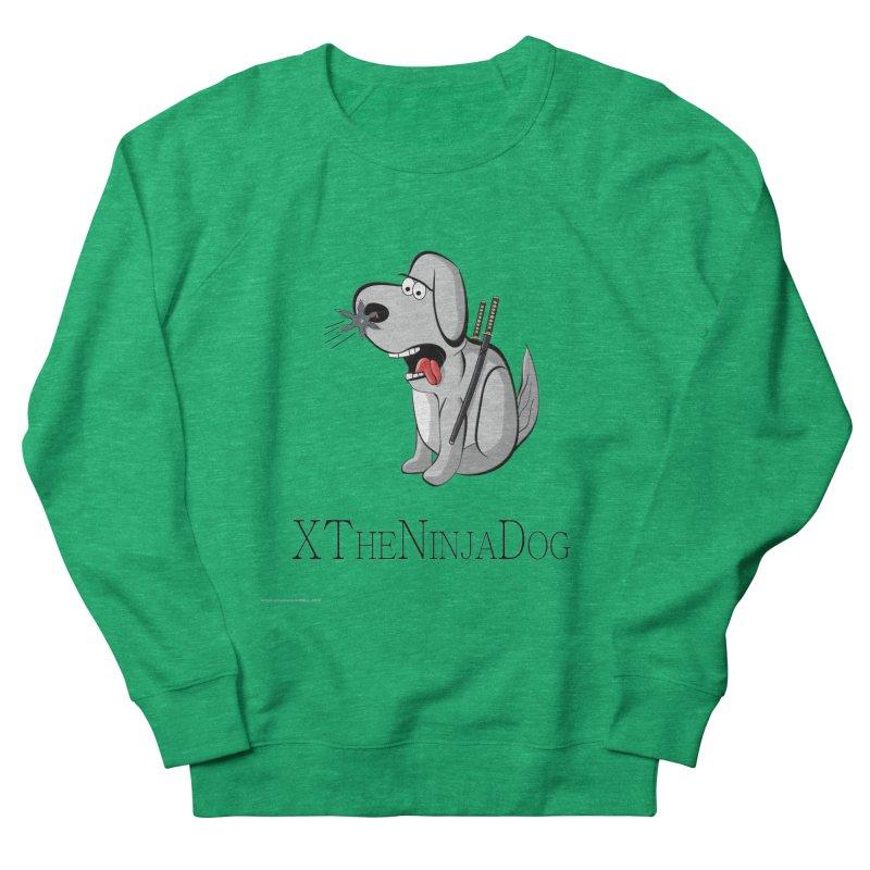 XTheNinjaDog Women's French Terry Sweatshirt by Every Drop's An Idea's Artist Shop