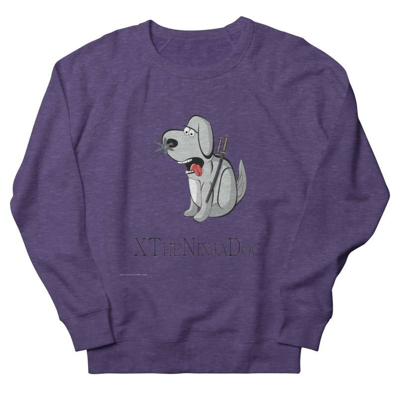 XTheNinjaDog Women's French Terry Sweatshirt by Every Drop's An Idea's Artist Shop