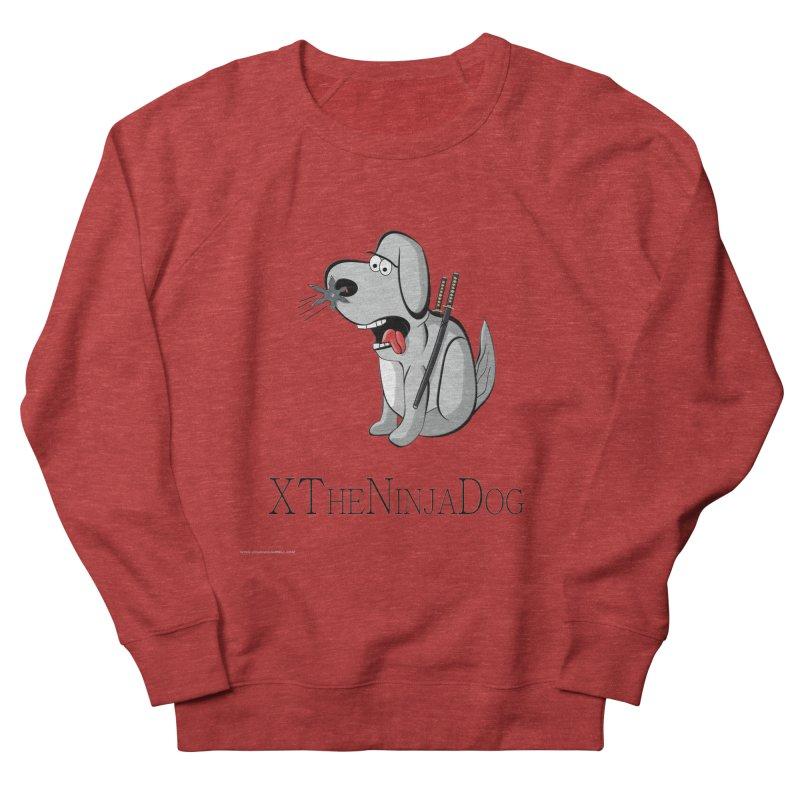 XTheNinjaDog Women's Sweatshirt by Every Drop's An Idea's Artist Shop