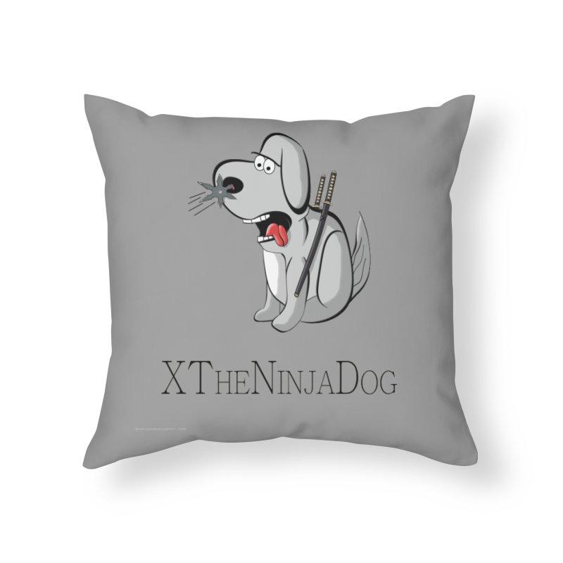 XTheNinjaDog Home Throw Pillow by Every Drop's An Idea's Artist Shop