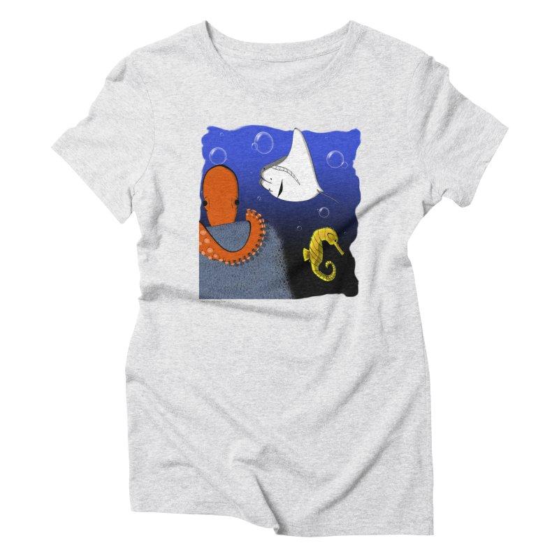 Sea Life Women's Triblend T-Shirt by Every Drop's An Idea's Artist Shop