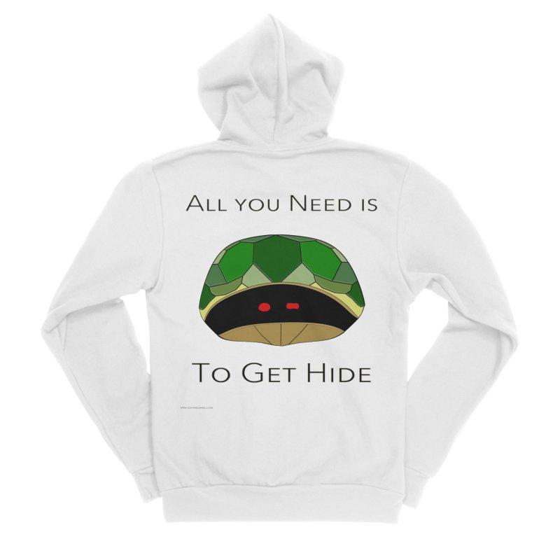 All You Need Is To Get Hide Men's Sponge Fleece Zip-Up Hoody by Every Drop's An Idea's Artist Shop