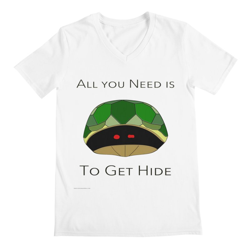 All You Need Is To Get Hide Men's V-Neck by Every Drop's An Idea's Artist Shop