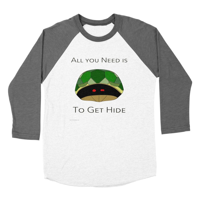 All You Need Is To Get Hide Women's Longsleeve T-Shirt by Every Drop's An Idea's Artist Shop