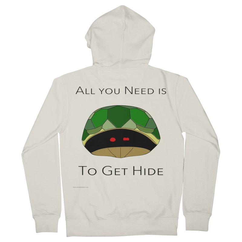 All You Need Is To Get Hide Men's French Terry Zip-Up Hoody by Every Drop's An Idea's Artist Shop
