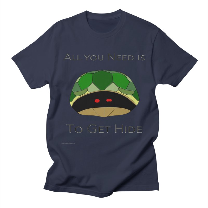 All You Need Is To Get Hide Women's T-Shirt by Every Drop's An Idea's Artist Shop