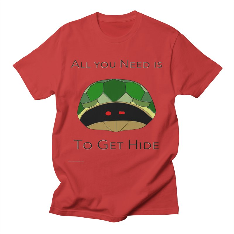 All You Need Is To Get Hide Feminie T-Shirt by Every Drop's An Idea's Artist Shop