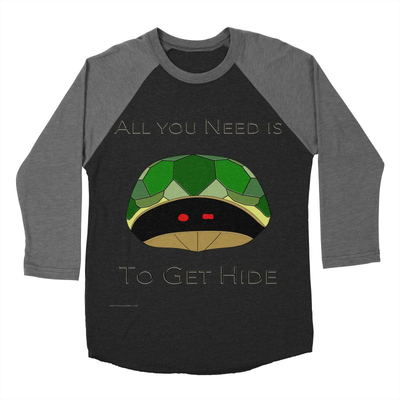 All You Need Is To Get Hide Women's Baseball Triblend Longsleeve T-Shirt by Every Drop's An Idea's Artist Shop