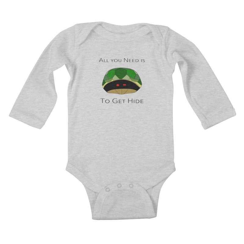 All You Need Is To Get Hide Kids Baby Longsleeve Bodysuit by Every Drop's An Idea's Artist Shop