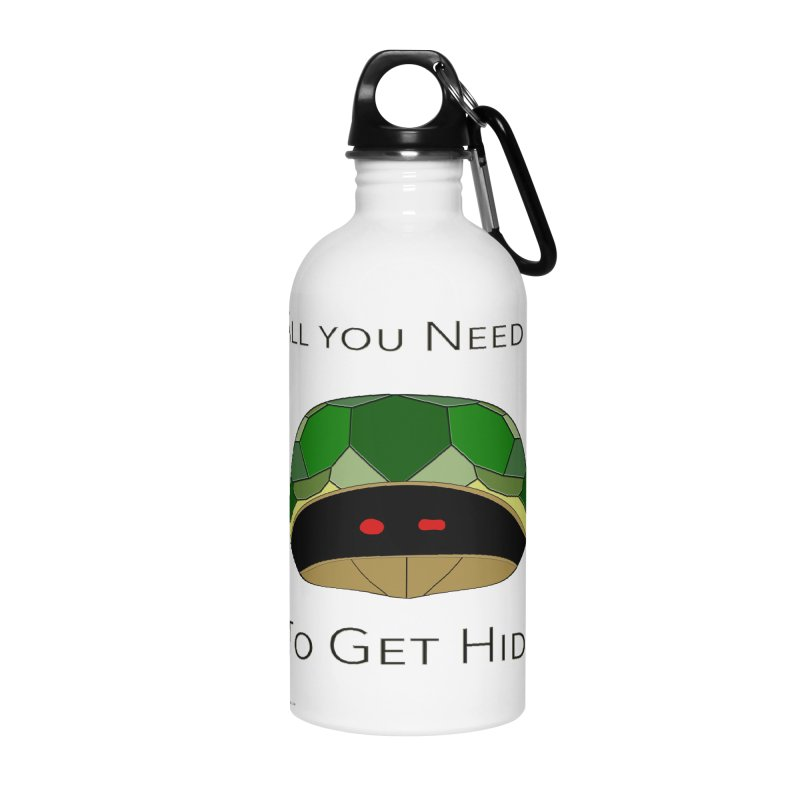 All You Need Is To Get Hide Accessories Water Bottle by Every Drop's An Idea's Artist Shop