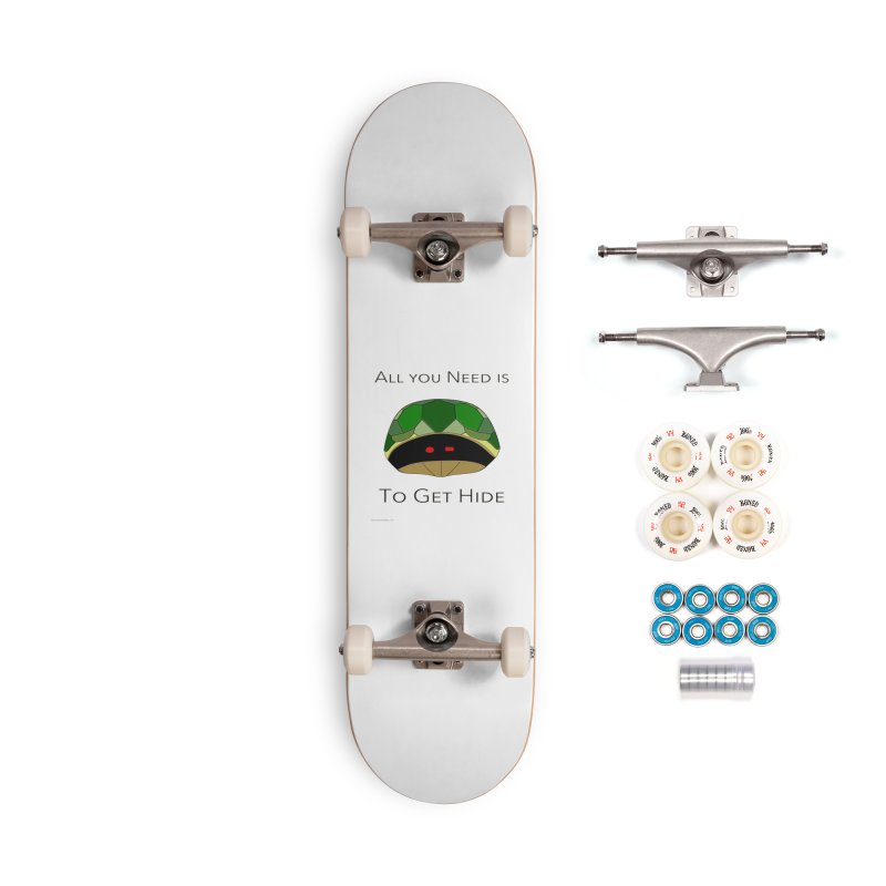 All You Need Is To Get Hide Accessories Complete - Premium Skateboard by Every Drop's An Idea's Artist Shop