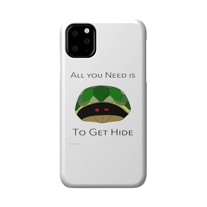 All You Need Is To Get Hide Accessories Phone Case by Every Drop's An Idea's Artist Shop
