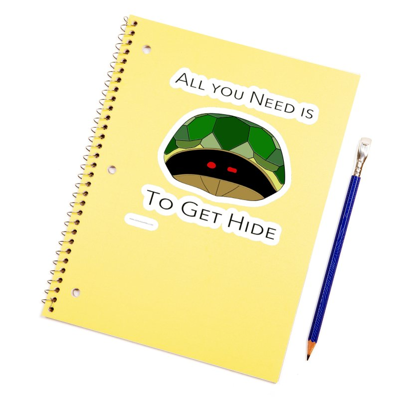 All You Need Is To Get Hide Accessories Sticker by Every Drop's An Idea's Artist Shop