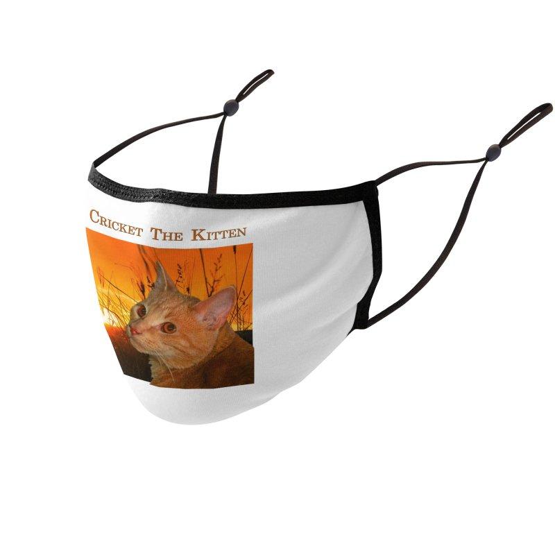 Cricket The Kitten Accessories Face Mask by Every Drop's An Idea's Artist Shop