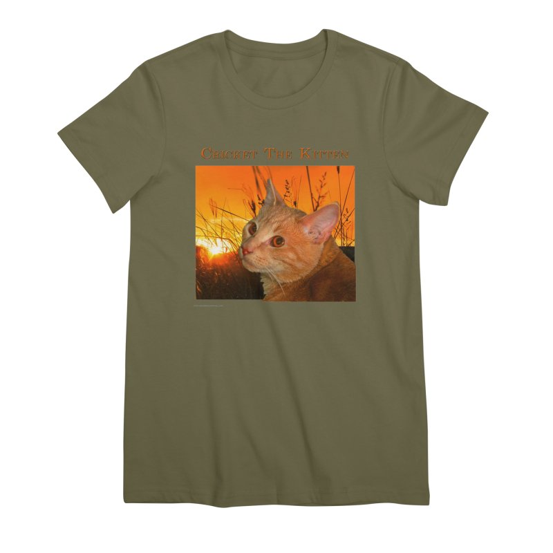 Cricket The Kitten Women's Premium T-Shirt by Every Drop's An Idea's Artist Shop